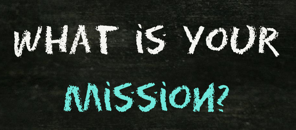 What is your mission